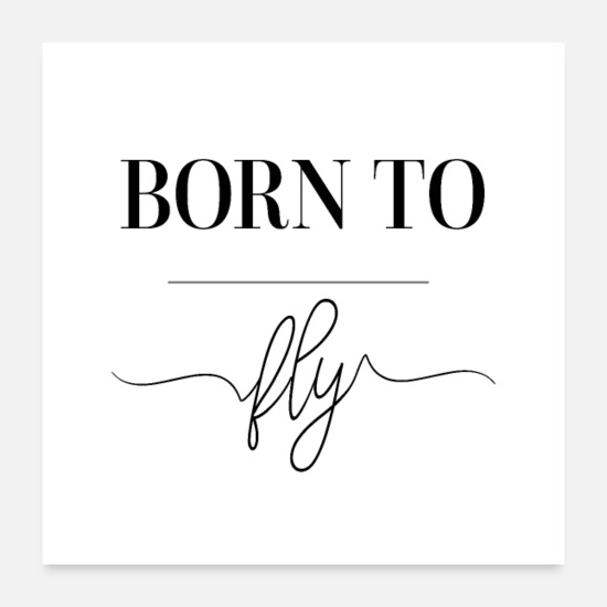 Pilot Posters - BORN TO FLY - Posters white