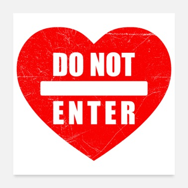 Breakup Relationship Heart Do not Enter Breakup Gift Idea - Poster