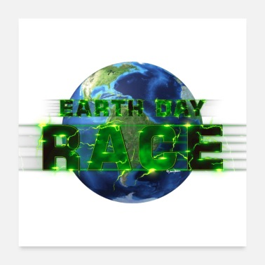 Race Day Earth day Race Lighting Speed - Poster