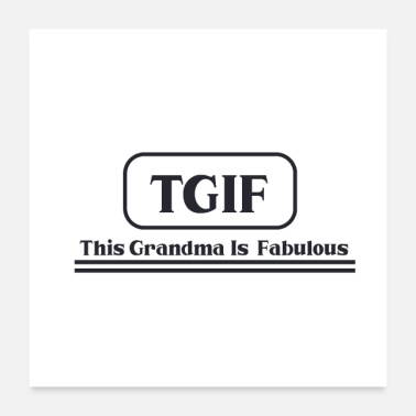 Motherly Love TGIF This Grandma Is - Poster