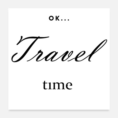 OK It's Travel Time! - Poster