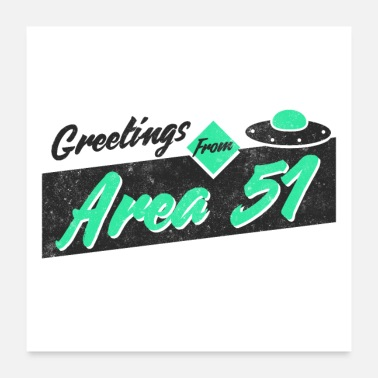 Greeting Greetings From Area 51 - Poster