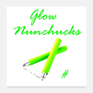 Glowing Glow Nunchucks - Poster