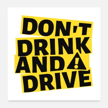 Drive Don t Drink And Drive - Poster