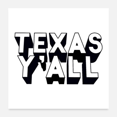 Tx Texas Y'all - Poster