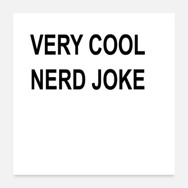 Joke very cool nerd joke - Poster