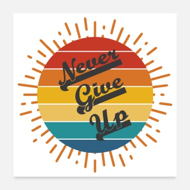 Sir Never Give Up - Poster