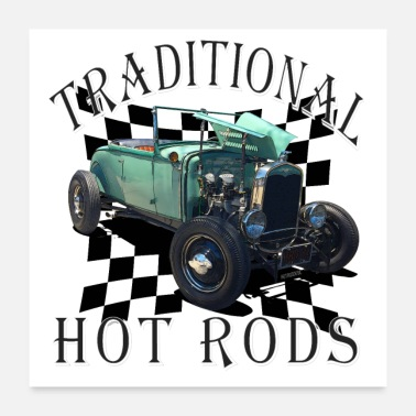 Model Model A Roadster Traditional Hot Rod - Poster