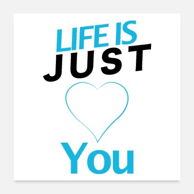Just Life is just you - Poster