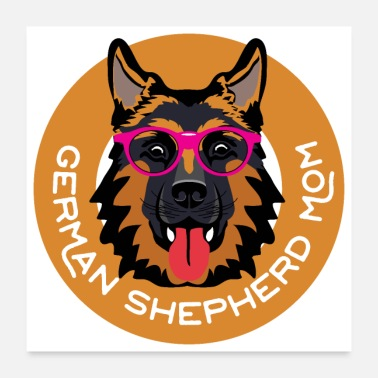 German German Shepherd Mom Dog Lover Funny Gift Idea - Poster