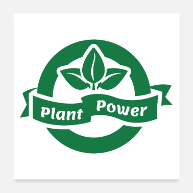 Plant-grounds plant power green badge - Poster