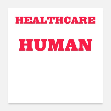 Health Healthcare is a human right - Poster