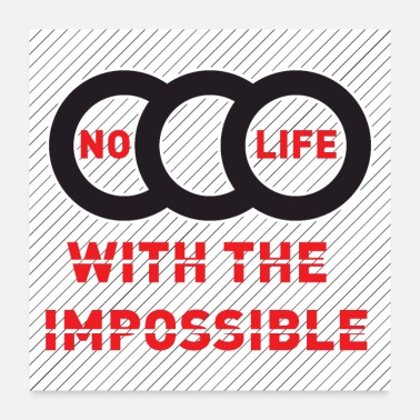 Impossible No life with the impossible - Poster