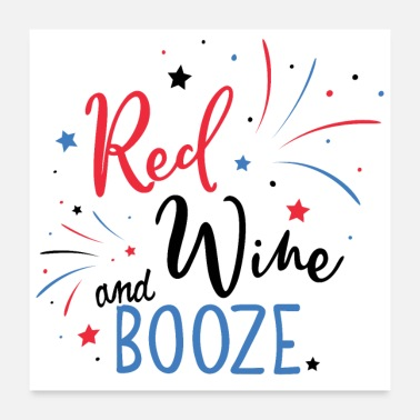Booze Red Wine and Booze Independence Day party - Poster