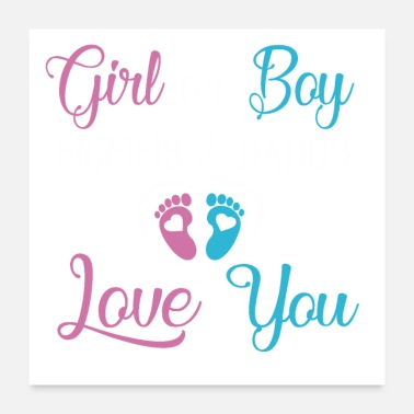 Baby Girl baby girl boy Mommy and Daddy Love you - Poster