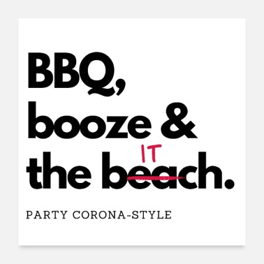 Booze BBQ, Booze, and the Bitch - Party Corona-Style - Poster