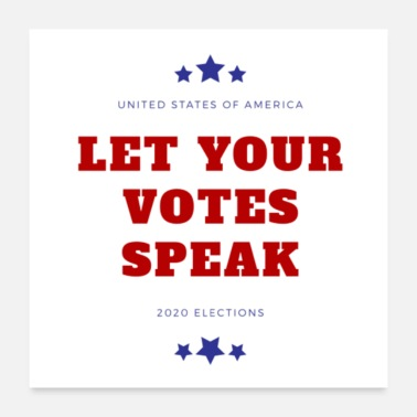 Government 2020 Elections Let Your Votes Speak Print - Poster