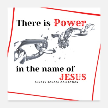 Name There is POWER in the name of JESUS - Poster