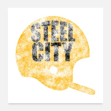 Steel Pittsburgh Steel City Football Distressed - Poster