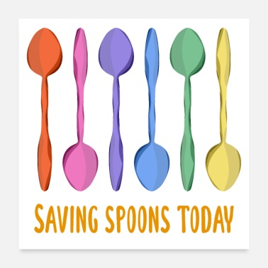 Chronic Pain Saving Spoons Today (Rainbow Spoons) - Poster