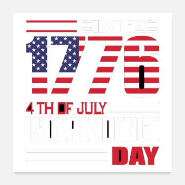 Since since 1776 4th of july - Poster