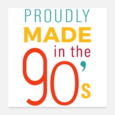 Nineties Made in the 90's - Poster