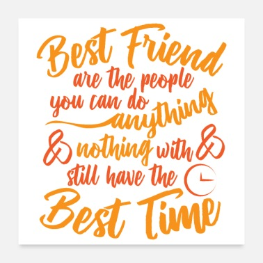 Best Friends Friendship best friends are the people you can do - Poster