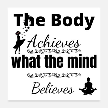 Body the body achieves - Poster