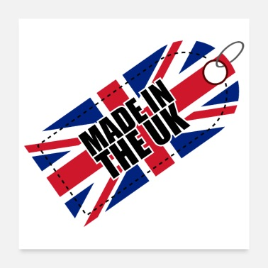 Made In Uk Made in the UK Flag of United Kingdom Gift Idea - Poster