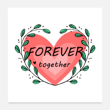 Forever Forever together - Poster