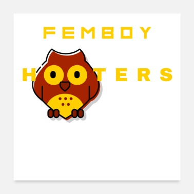 Cosplay Femboy Hooters Clothing Brown Owl Graphic - Poster