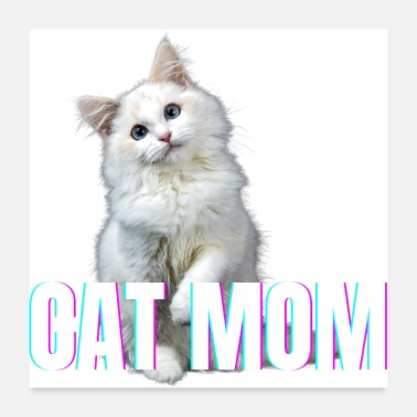 Cat Mom Cat Mom (White Cat Edition) - Poster