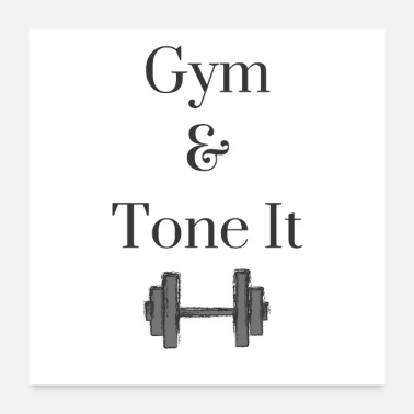 Gym Wear Gym and Tone it - Poster