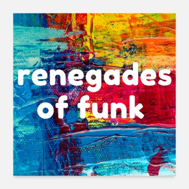 Deejay Renegades of funk - Poster