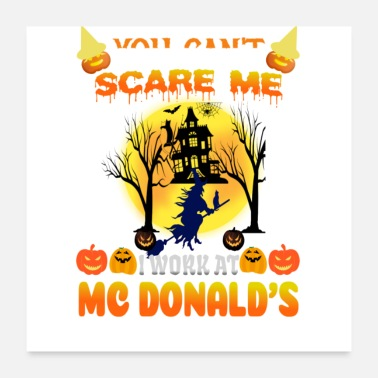 Mc you can't scare me i work at mc Donald's i've seen - Poster