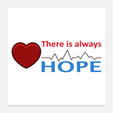 Always There is always hope - Poster