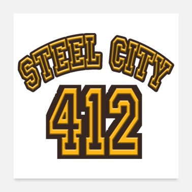 Pitt Pittsburgh Steel City 412 Home Football Pride - Poster