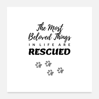 Rescue Dog Rescue Shirt, Animal Rescue Gifts, Dog Lover - Poster