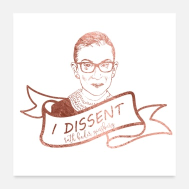 Politics dissent rbg women in politics - Poster