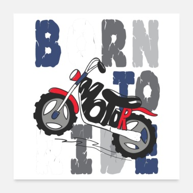 Born Born to motor - Poster