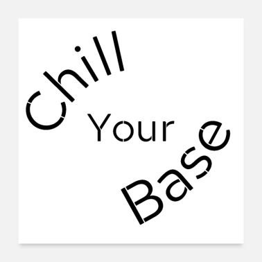 Basement Chill your Base - Poster