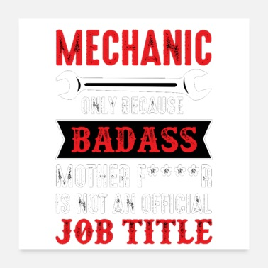 Lunch Break Mechanic badass - Poster