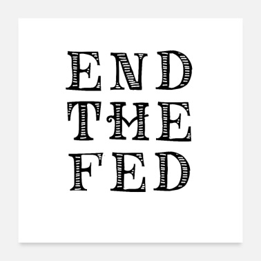 Jefferson End The Fed Federal Reserve - Poster