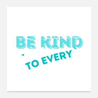 Technician Be Kind To Every Kind Veterinary Technician - Poster