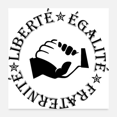 Fraternity Liberty, equality, fraternity - Poster