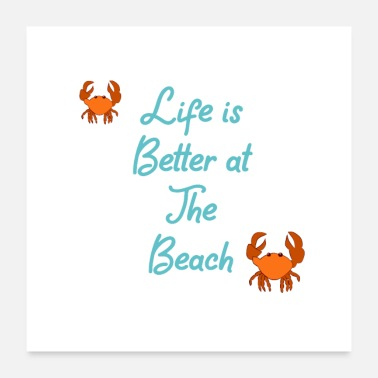 Request Beach Ocean Quote Life Is Better - Poster