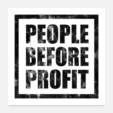 Profit People Before Profit - Human Rights Poster (Black) - Poster