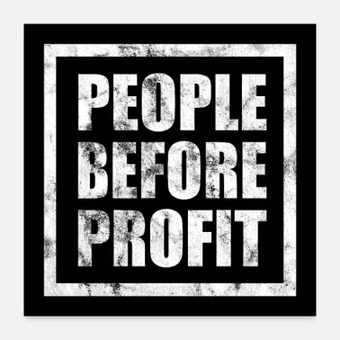 Profit People Before Profit - Human Rights Poster (White) - Poster