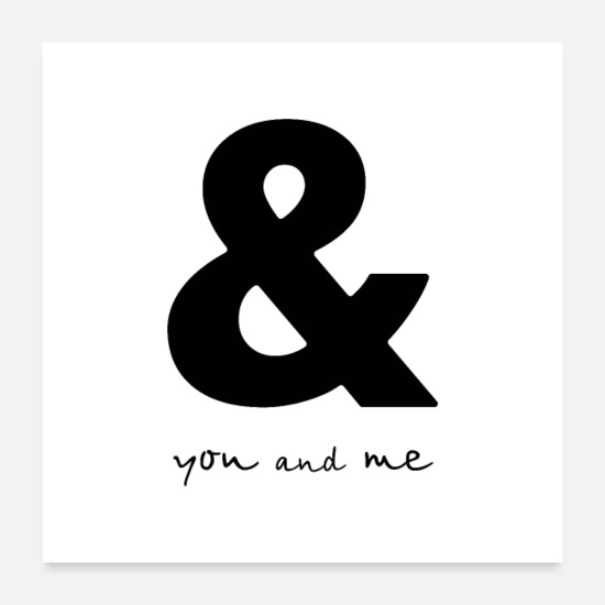 White Posters - Ampersand you and me poster gift - Posters white