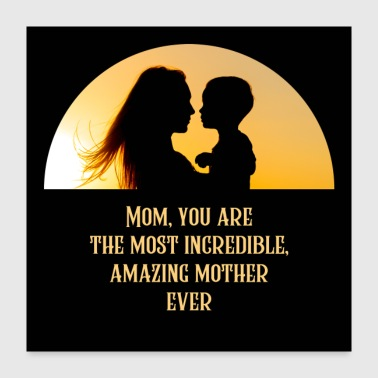 Amazing Mother - Poster 24x24